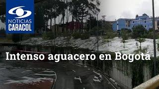 Intenso aguacero en Bogotá: se presentaron fuertes granizadas en varios sectores de la capital