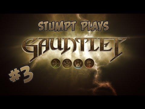 Stumpt Plays - Gauntlet  - #3 - Tornado!