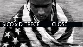 Sico x D. Trece - CLOSE [Prod. por Cábalas]
