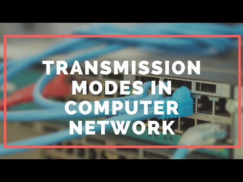 Transmission modes in computer networks.