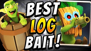 BEST LOG BAIT DECK IN CLASH ROYALE RIGHT NOW!