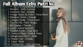 Full Album Feby Putri NC | Kumpulan Lagu Feby Putri NC | Mungkin | Harusnya Aku | Celengan Rindu