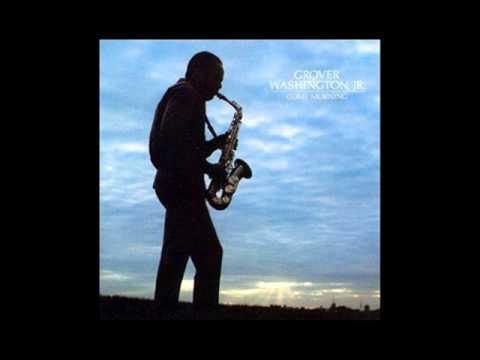 Grover Washington Jr - Little Black Samba