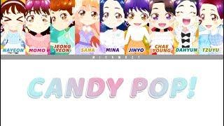 Gambar cover 트와이스 (TWICE) - CANDY POP : Colour-Coded ENG LYRICS/日本語歌詞/한국어 가사