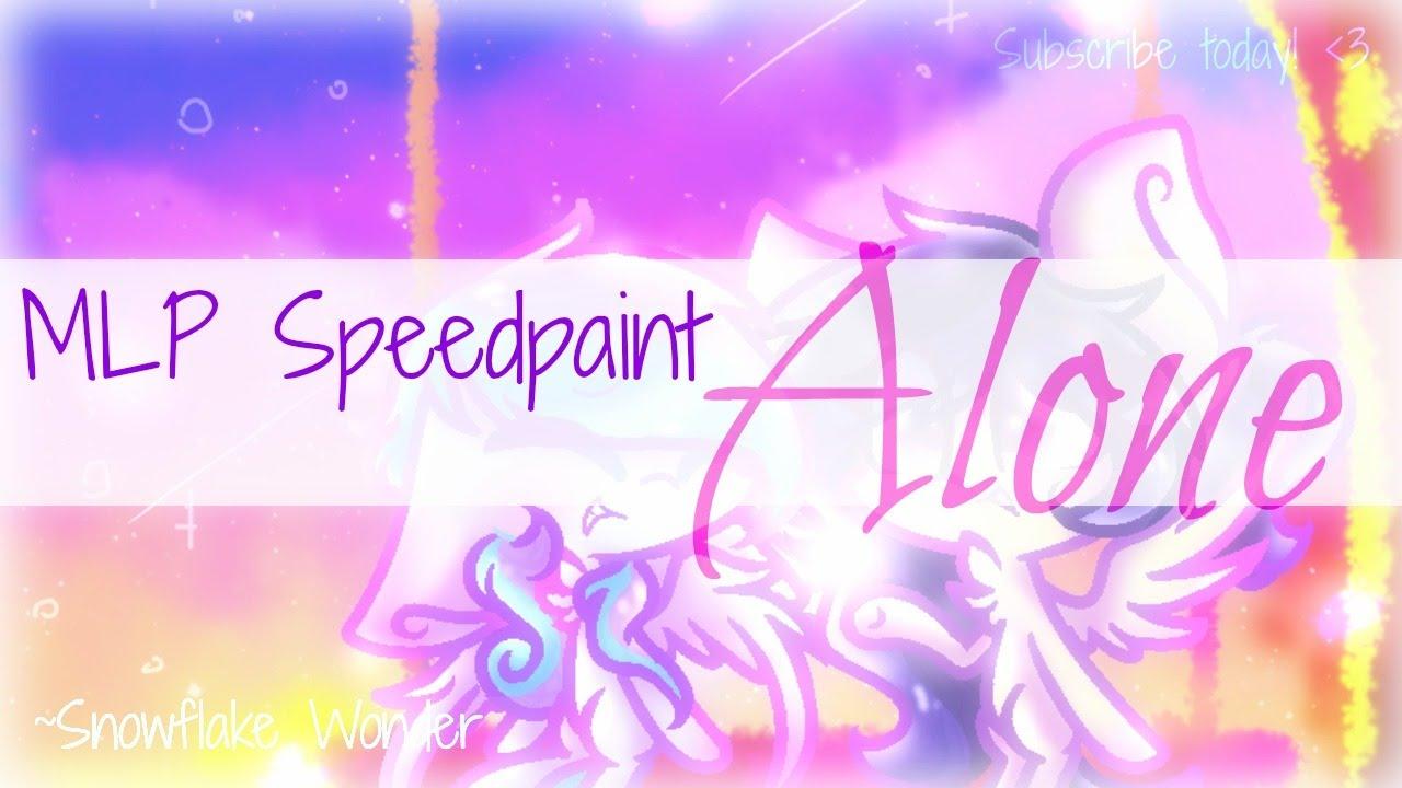 MLP Speedpaint : Alone