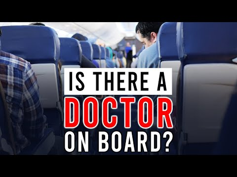 """""""Is There a Doctor On Board?"""" 
