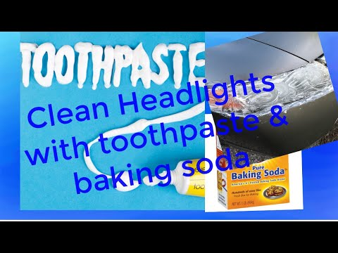 How to clean headlights with Toothpaste & Baking Soda