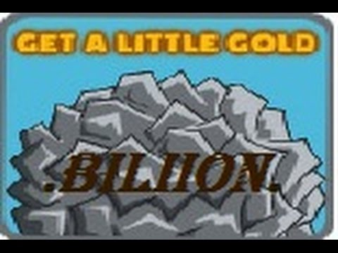 Get a Little Gold - Game Walkthrough BILLION CHALLENGE !!!!
