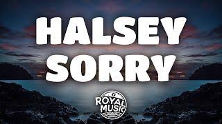 Halsey – Sorry (Lyrics)