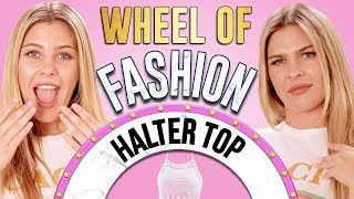 HALTER TOP CHALLENGE?! Wheel of Fashion w/ Caci Twins