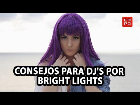 CONSEJOS PARA DJ'S POR BRIGHT LIGHTS | ENTREVISTA EDC MÉXICO 2018
