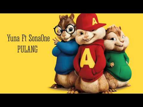 Yuna - Pulang ft. SonaOne Chipmunk Version
