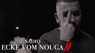 SadiQ - Ecke vom Nouga 2 (BLACKLIST) #1