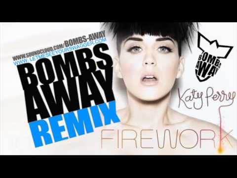 Katy Perry  Firework Bombs Away  Club Electro Remix