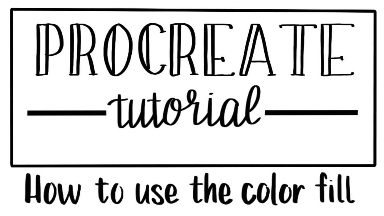 procreate tutorial how to use the color fill youtube
