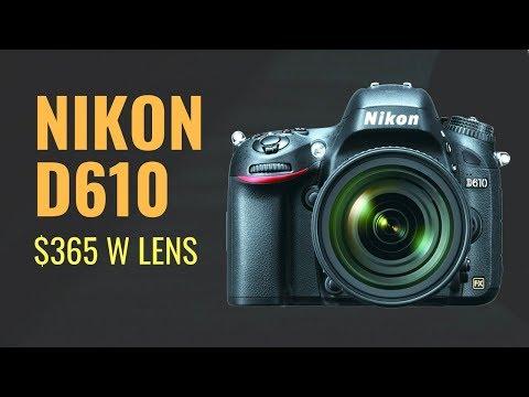 Is a Nikon D610 a GOOD Buy at $365 USD w Nikon 24-85 Lens?