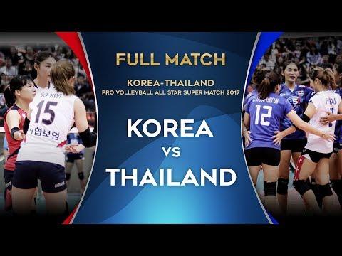 FULL MATCH | Korea-Thailand Pro Volleyball All-Star Super Match 2017 | ไทย - เกาหลีใต้ | 3/6/60