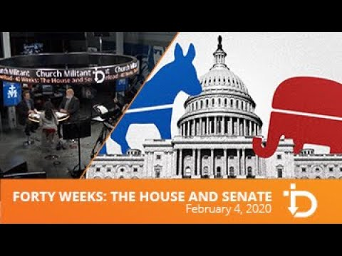 The Download — Forty Weeks: The House and Senate
