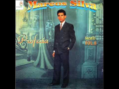 Marcos Silva - Profecia LP Completo