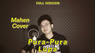 Gambar cover PURA-PURA LUPA (FULL COVER) Original song by Mahen