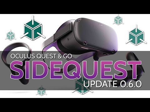 sidequest-0.6.0-update-overview-//-oculus-quest-&-go