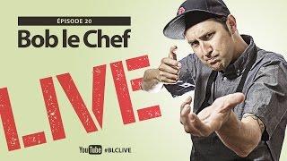Bob le Chef LIVE! #20 Martin Juneau et Valérie Roberts