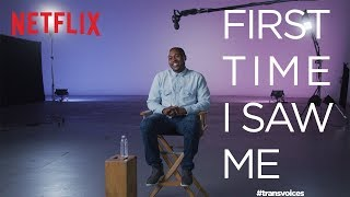 First Time I Saw Me: Trans Voices | Tiq Milan | Netflix + GLAAD