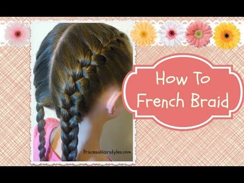 How To French Braid Hair4myprincess Youtube