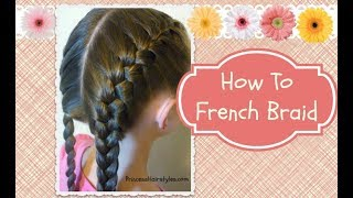 How To French Braid, hair4myprincess