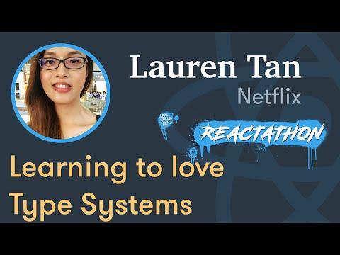 Lauren Tan - Swipe Left, Uncaught TypeError: Learning to Love Type Systems