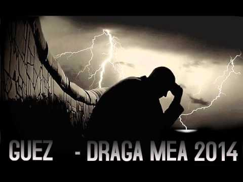 Guez - Draga mea (Dear Anne REMIX)