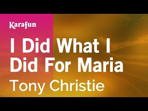 Karaoke I Did What I Did For Maria - Tony Christie *