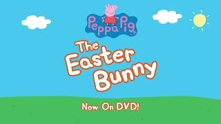 Peppa Pig - The Easter Bunny