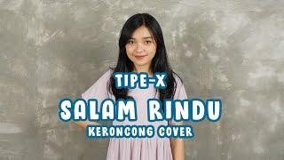 Tipe-X - Salam Rindu (KERONCONG) cover Remember Entertainment