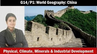G10/P1: World Geography- China- Mining, agriculture, industries