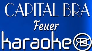 CAPITAL BRA - Feuer | Karaoke Lyrics Instrumental