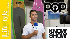 POP Paddleboards on LifeStyle Channel