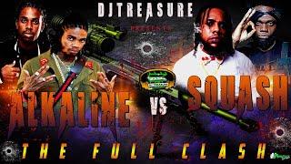 Alkaline VS Squash Full Clash   DJ Treasure Dancehall Mix 2021 Raw   18764807131