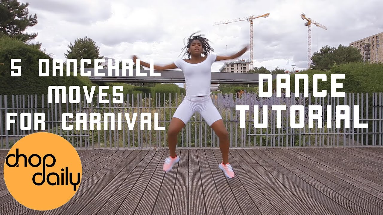 Learn 5 Dancehall Moves for Carnival (Needle Eye, Knock It, Shook It Up) | Chop Daily