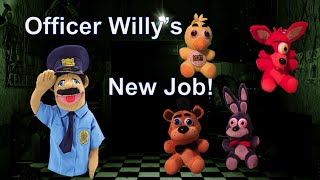 TP Movie: - Officer Willy's New Job! - Five Nights at Freddy's Plush