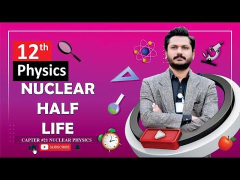 HALF LIFE In Urdu FSC Physics Part 2 Chapter 21 Nuclear Physics
