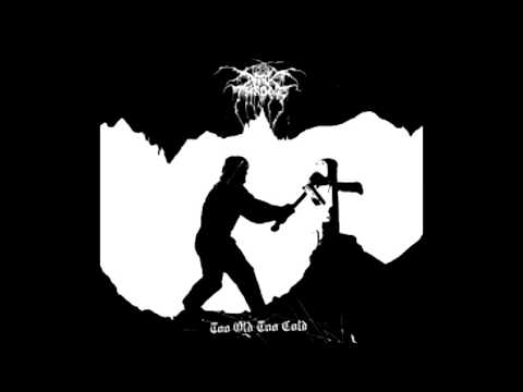 Darkthrone - Too Old Too Cold (Full Single) 2006