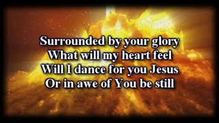 I Can Only Imagine - MercyMe -  Worship Video with lyrics