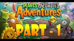Plants vs. Zombies Adventures Part -1