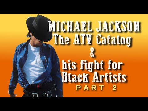 Michael Jackson: The ATV Catalog and his Fight for Black Artists Pt2