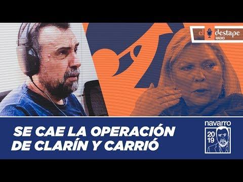 Se cae la operación de Clarín y Carrió | El editorial de Roberto Navarro