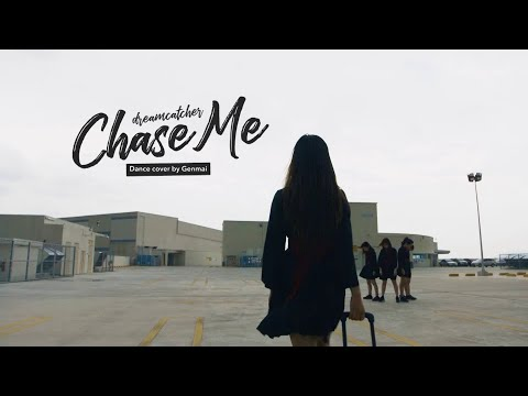 Chase Me - Dreamcatcher   Dance Cover by Genmai
