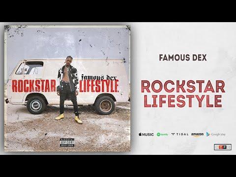 Famous Dex - Rockstar Lifestyle