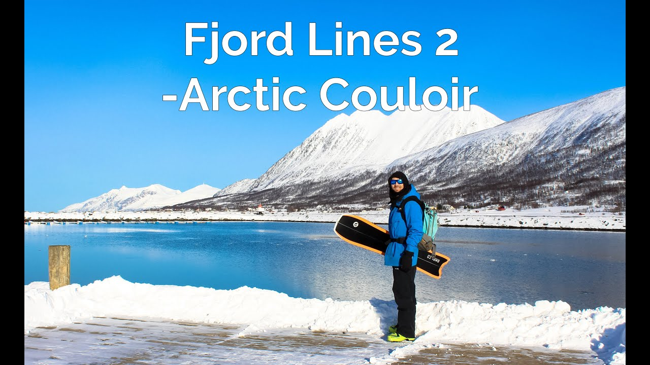 Fjord Lines, episode 2 -Arctic Couloir