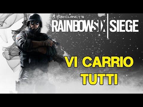 VI CARRIO TUTTI - RAINBOW SIX SIEGE